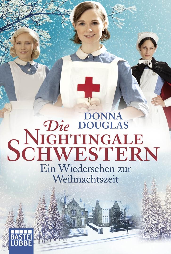 Details zu Donna Douglas Die Nightingale Schwestern: Ein Wiedersehen zur Weihnachtszeit