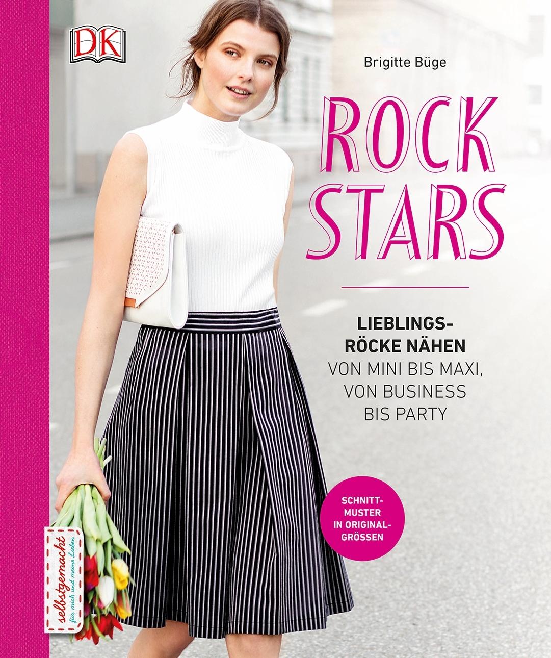 Rockstars: Lieblingsröcke nähen von Mini bis Maxi, von Business bis ...