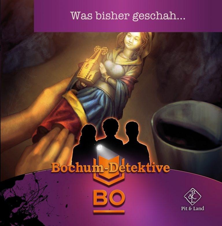 B-TEAM: Die Bochum-Detektive (0) Was bisher geschah