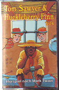 MC Eins Extra Tom Sawyer+ Huckleberry Finn 6 Jims Befreiung