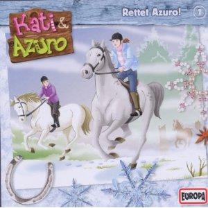 Kati & Azuro 01 - Rettet Azuro!