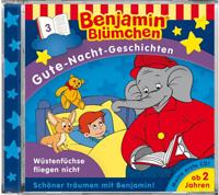 Benjamin Blümchen: Gute Nacht Geschichten 03 Wüstenfüchse fliege