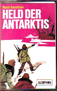 MC Alcophon Roald Amundsen Held der Antarktis