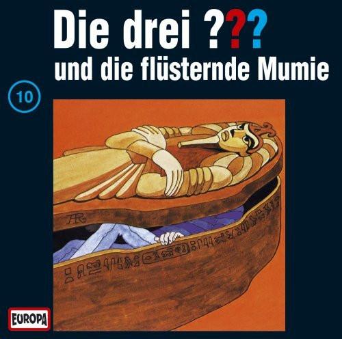 Die drei Fragezeichen Folge 010 und die flüsternde Mumie