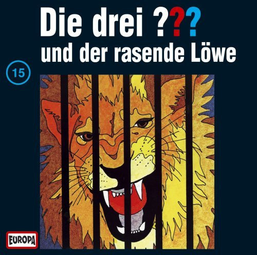 Die drei Fragezeichen Folge 015 und der rasende Löwe