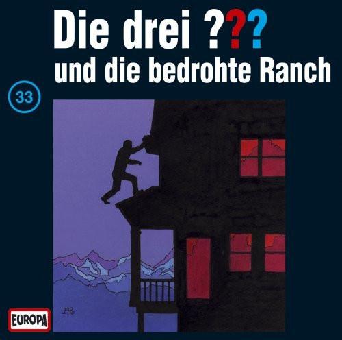 Die drei Fragezeichen Folge 033 und die bedrohte Ranch