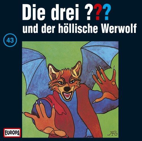 Die drei Fragezeichen Folge 043 und der höllische Werwolf