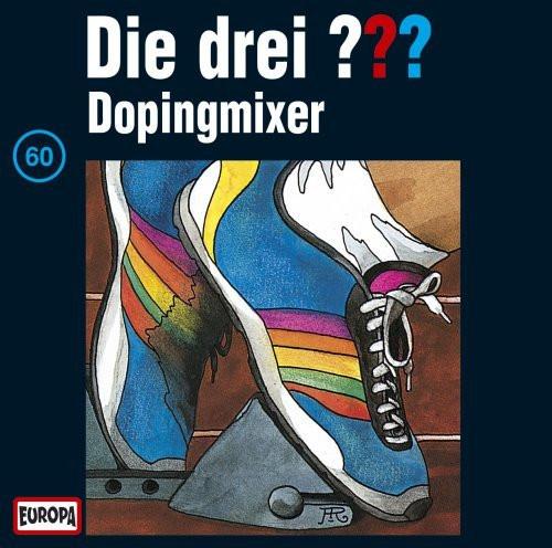Die drei Fragezeichen Folge 060 Dopingmixer