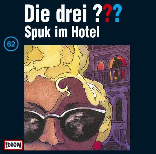 Die drei Fragezeichen Folge 062 Spuk im Hotel