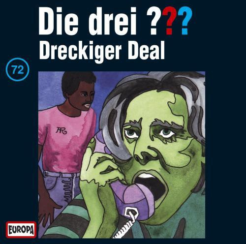Die drei Fragezeichen Folge 072 Dreckiger Deal