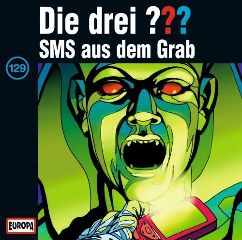 Die drei Fragezeichen Folge 129 SMS aus dem Grab