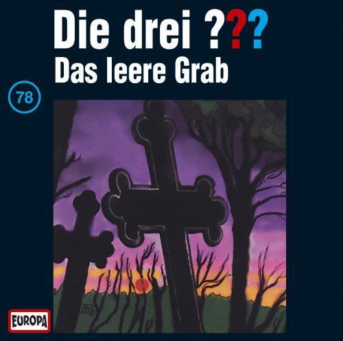 Die drei Fragezeichen Folge 078 Das leere Grab