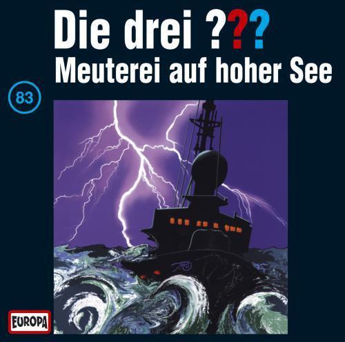 Die drei Fragezeichen Folge 083 Meuterei auf hoher See