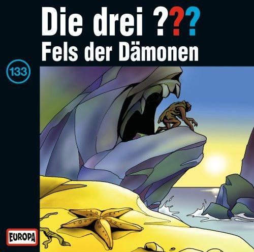 Die drei Fragezeichen Folge 133 Fels der Dämonen