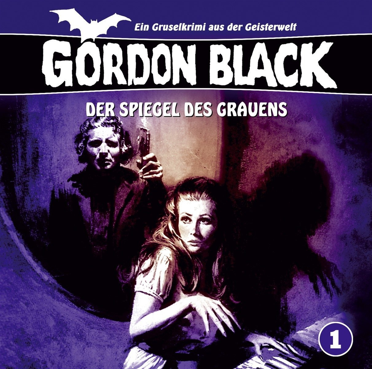 Gordon Black - Folge 1: Der Spiegel des Grauens