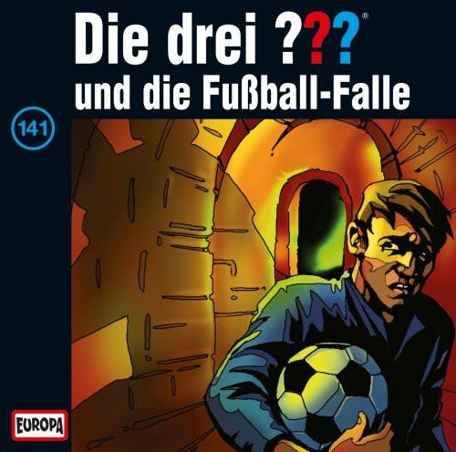 Die drei Fragezeichen Folge 141 und die Fußball-Falle