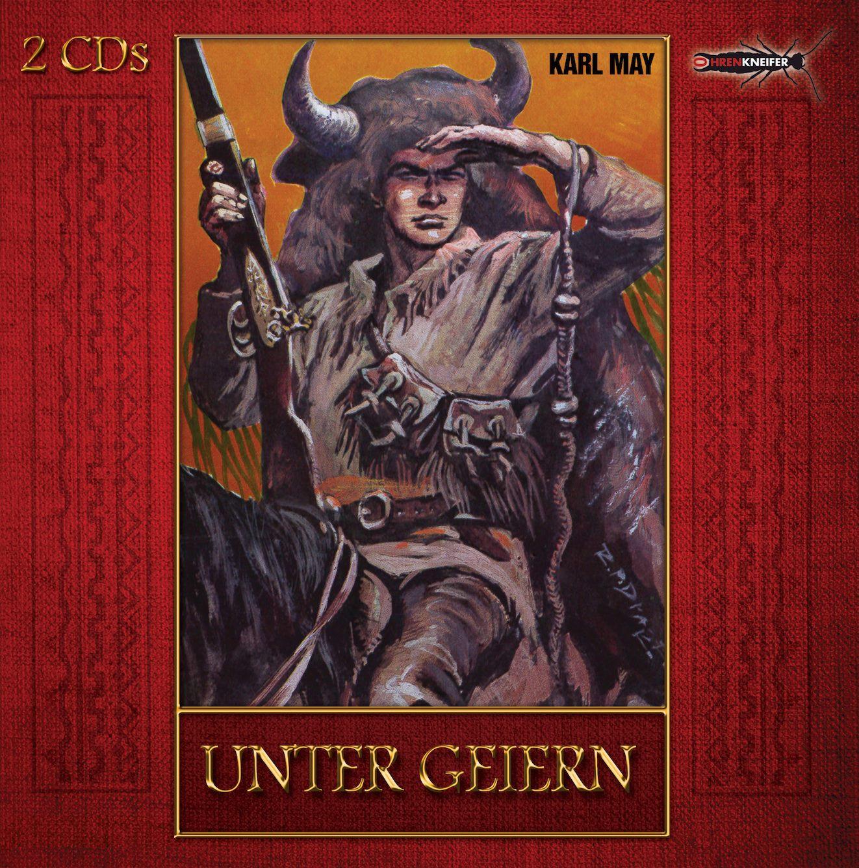 Karl May - Unter Geiern