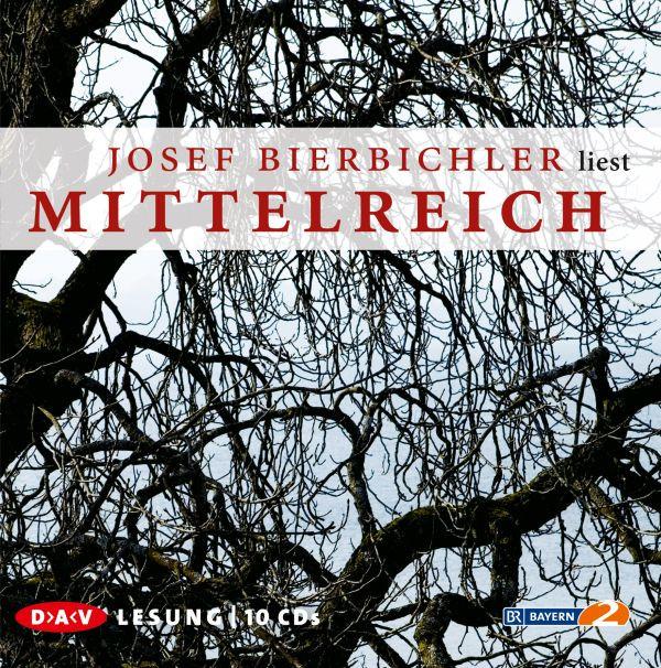 Josef Bierbichler - Mittelreich