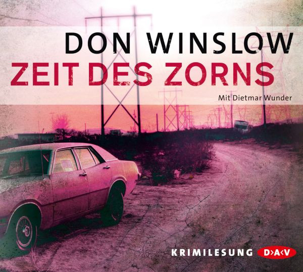 Don Winslow - Zeit des Zorns