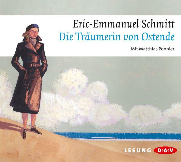 Eric Emmanuel Schmitt - Die Träumerin von Ostende