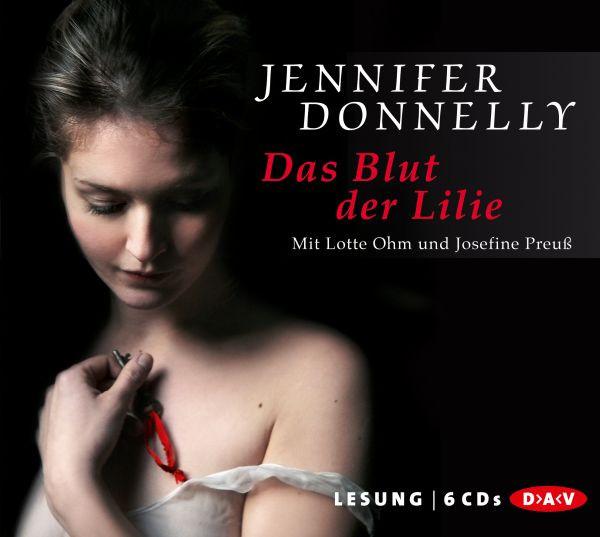 Jennifer Donnelly - Das Blut der Lilie