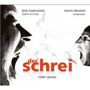 Robert Graves - Der Schrei