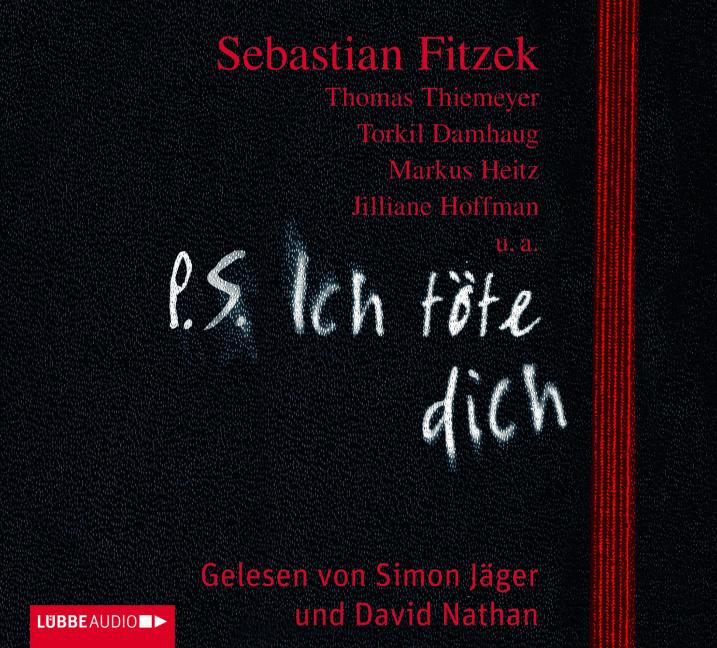 Sebastian Fitzek - P.S. Ich töte dich