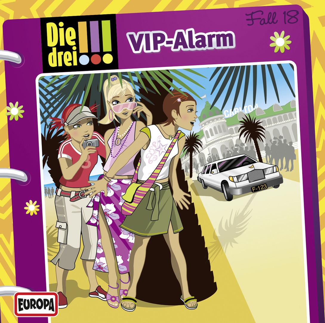 Die drei Ausrufezeichen 018 V.I.P.-Alarm