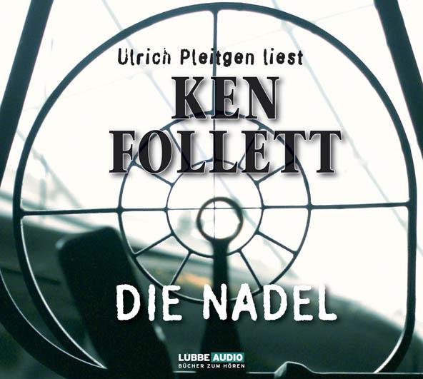 Ken Follett - Die Nadel