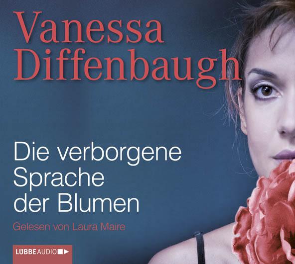 Vanessa Diffenbaugh - Die verborgene Sprache der Blumen