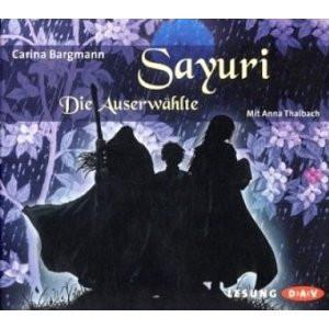Carina Bergmann - Sayuri - Die Auserwählte