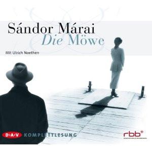 Sandor Marai - Die Möwe