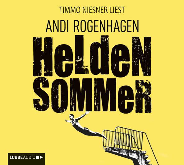Andi Rogenhagen - Heldensommer