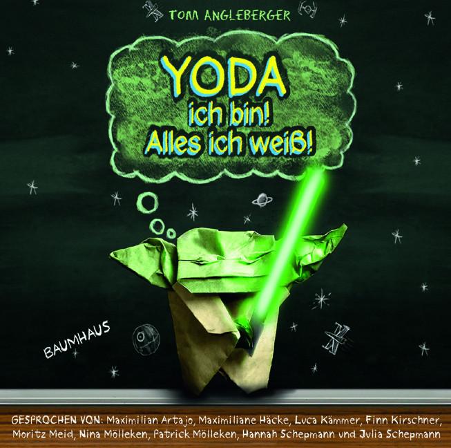 Tom Angleberger - Yoda ich bin! Alles ich weiß!