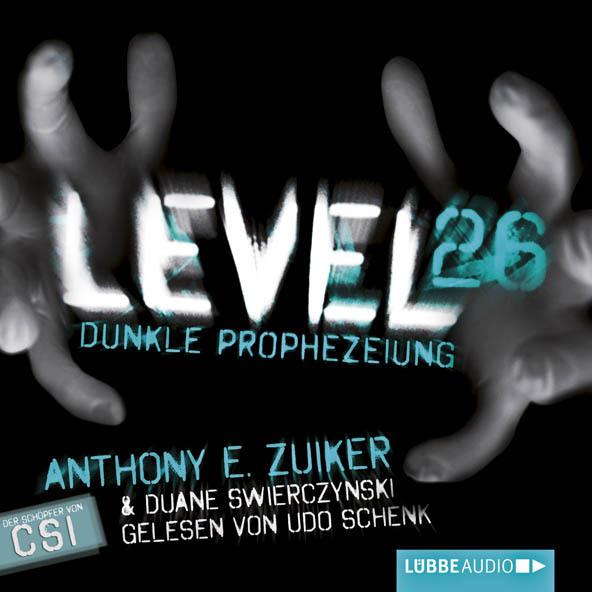 Anthony E. Zuiker - Level 26: Dunkle Prophezeiung