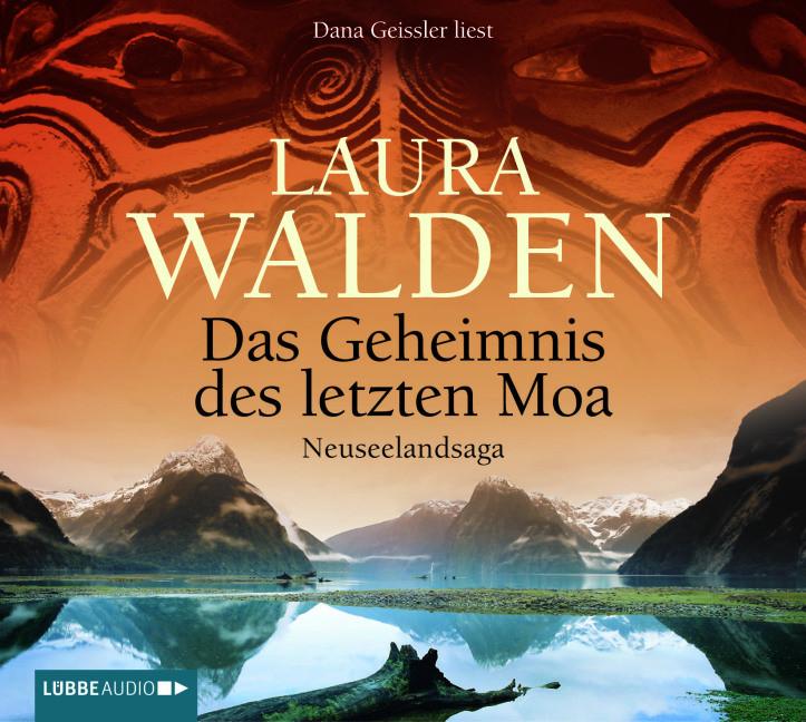 Laura Walden - Das Geheimnis des letzten Moa