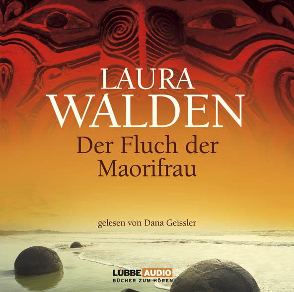 Laura Walden - Der Fluch der Maorifrau