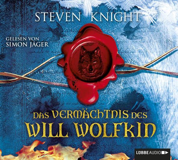 Steven Knight - Das Vermächtnis des Will Wolfkin