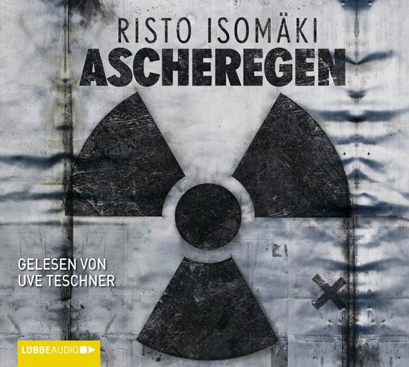 Risto Isomäki - Ascheregen