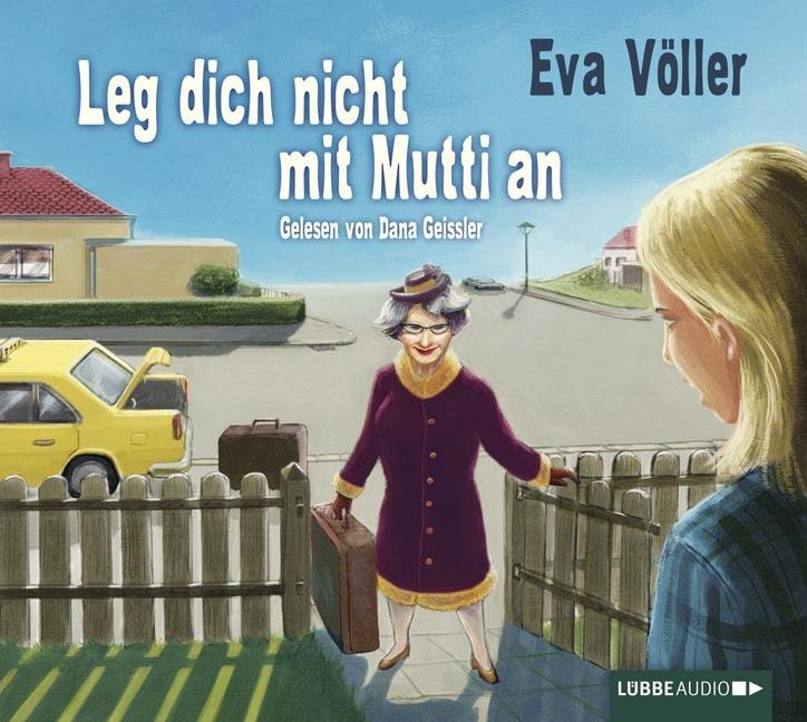 Eva Völler - Leg dich nicht mit Mutti an