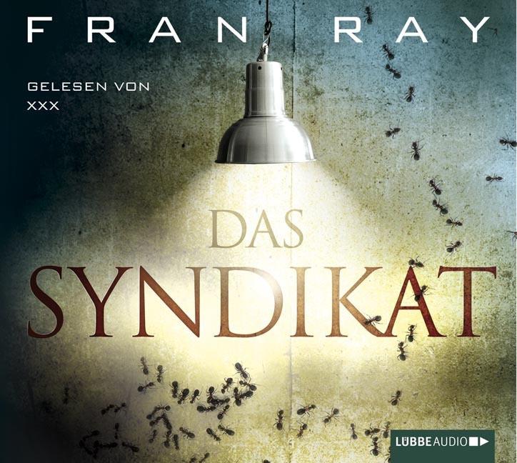 Fran Ray - Das Syndikat