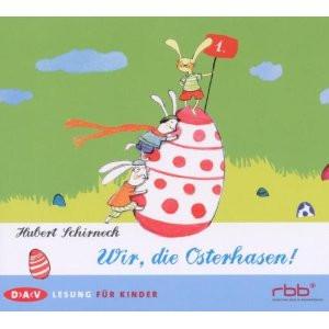 Hubert Schirneck - Wir, die Osterhasen !