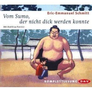 Schmitt - Vom Sumo, der nicht dick werden wollte