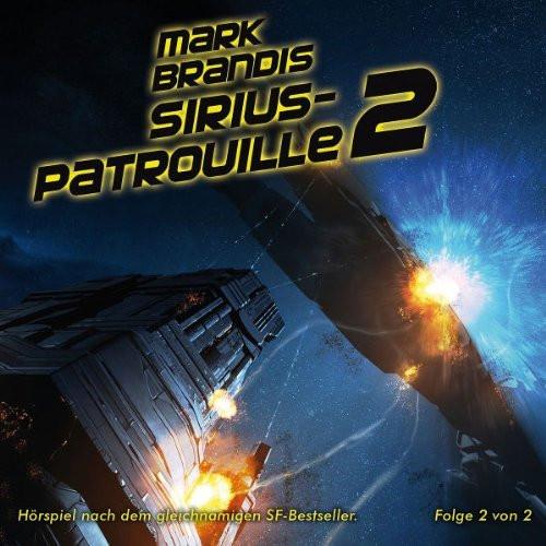 Mark Brandis - 20 - Sirius-Patrouille (Teil 2 Von 2)