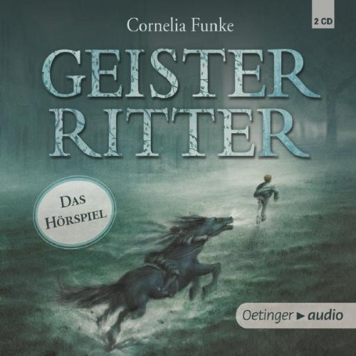Cornelia Funke - Geisterritter - Das Hörspiel