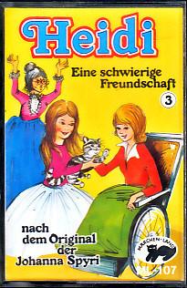 MC Märchenland 107 Heidi 3 eine schwierige Freundschaft