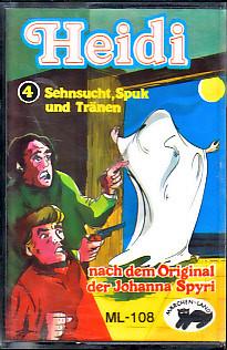 MC Märchenland 108 Heidi 4 Sehnsucht, Spuk und Tränen