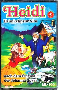 MC Märchenland 109 Heidi 5 Heimkehr zur Alm