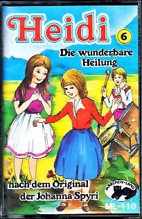 MC Märchenland 110 Heidi 6 die wunderbare Heilung