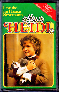 MC Ariola Heidi 3 Unruhe im Hause Sesemann